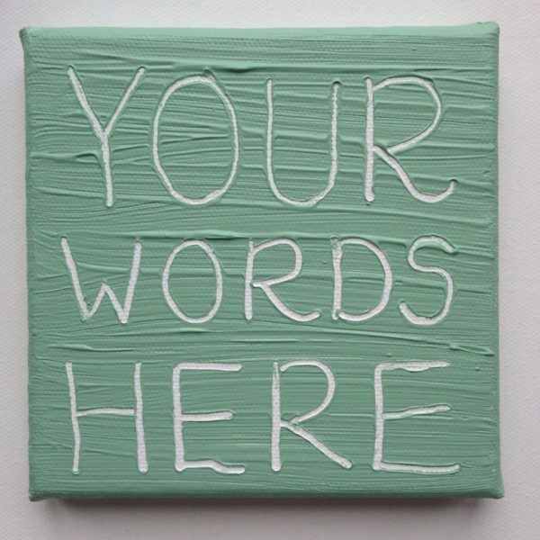 Create Your Own Wise Words canvas