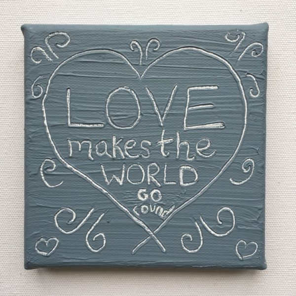 Love Makes World Wise Words canvas - Cool Grey
