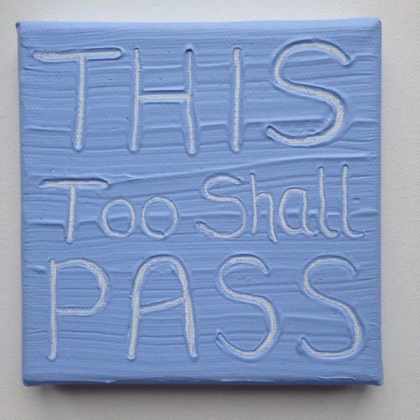 This Shall Pass Wise Words canvas - pastel blue