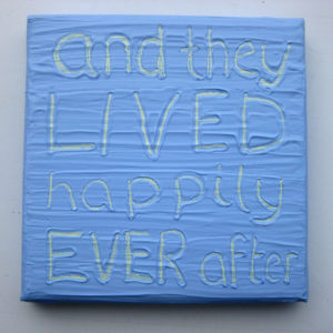 Happily Ever After Wise Words canvas - pastel blue