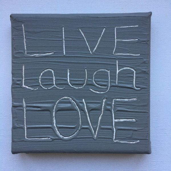 Live Laugh Love Wise Words Canvas - cool grey