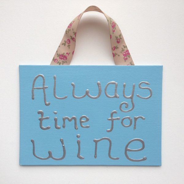 Alway Wine Time Canvas Sign - bright blue
